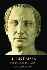 Julius Caesar: The People's Dictator