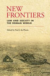 New Frontiers: Law and Society in the Roman World