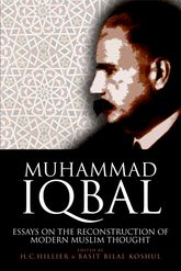 Muhammad IqbalEssays on the Reconstruction of Modern Muslim Thought