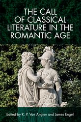 The Call of Classical Literature in the Romantic Age