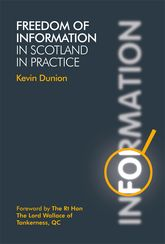 Freedom of Information in Scotland in Practice